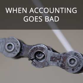 When Accounting Goes Bad